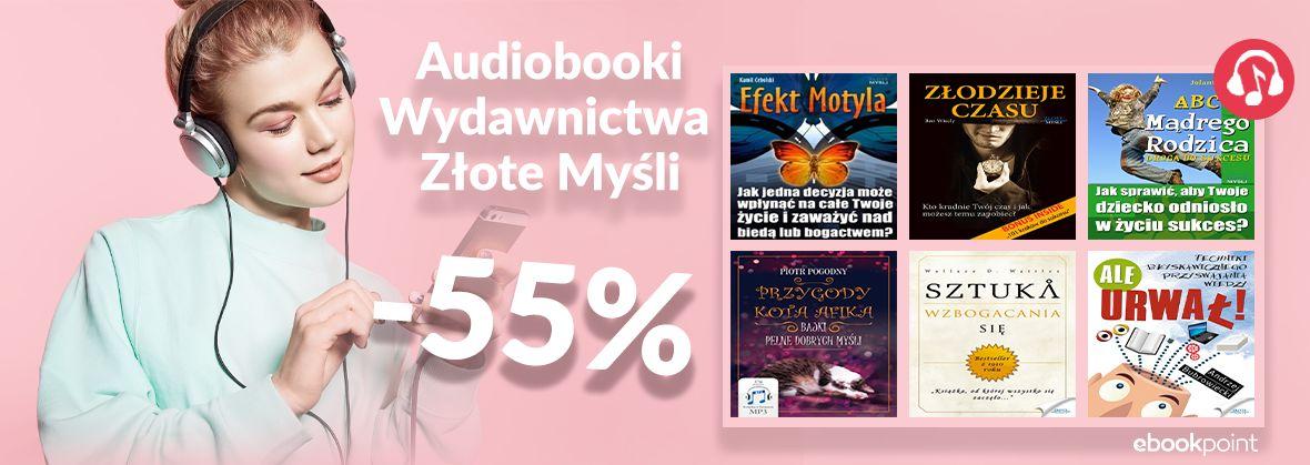 Promocja na ebooki Audiobooki Wydawnictwa Złote Myśli [-55%]